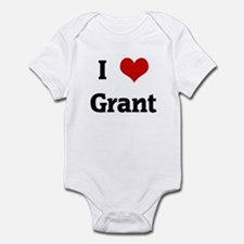 I Love Grant Infant Bodysuit