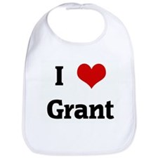 I Love Grant Bib