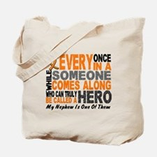HERO Comes Along 1 Nephew LEUKEMIA Tote Bag