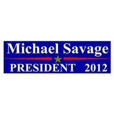 Michael Savage President 2012 Bumper Bumper Sticker