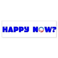 Happy Now? Bumper Bumper Sticker