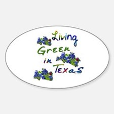 Living Green In Texas Oval Decal