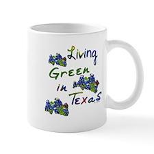 Living Green In Texas Mug