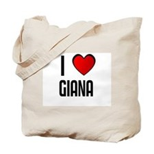 I LOVE GIANA Tote Bag
