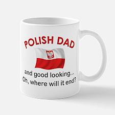 Good Looking Polish Dad Mug