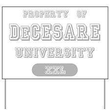 Property of DeCesare University Yard Sign