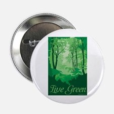 "Live Green 2.25"" Button"