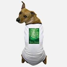 Live Green Dog T-Shirt