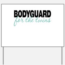 Bodyguard for the twins Yard Sign