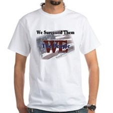 We Surround Them Shirt