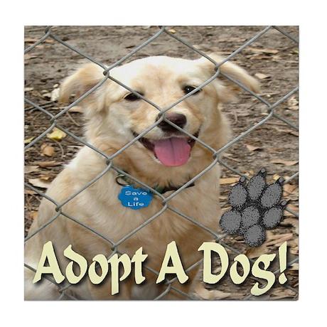 Adopt A Dog! Tile Coaster