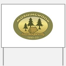 Morningwood Tent Co. Yard Sign