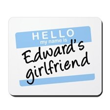 Twilight - Edward's Girlfriend Mousepad
