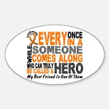 HERO Comes Along 1 Best Friend LEUK Oval Decal