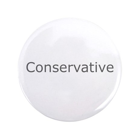"""Conservative"" 3.5"" Button"