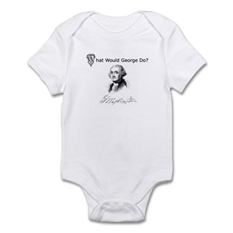 """""""What Would George Do?"""" Infant Bodysuit"""