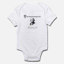 """What Would George Do?"" Infant Bodysuit"