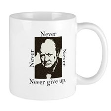 """Never Give Up"" Small Mug"