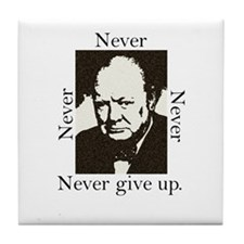 """Never Give Up"" Tile Coaster"