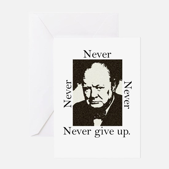 """""""Never Give Up"""" Greeting Card"""