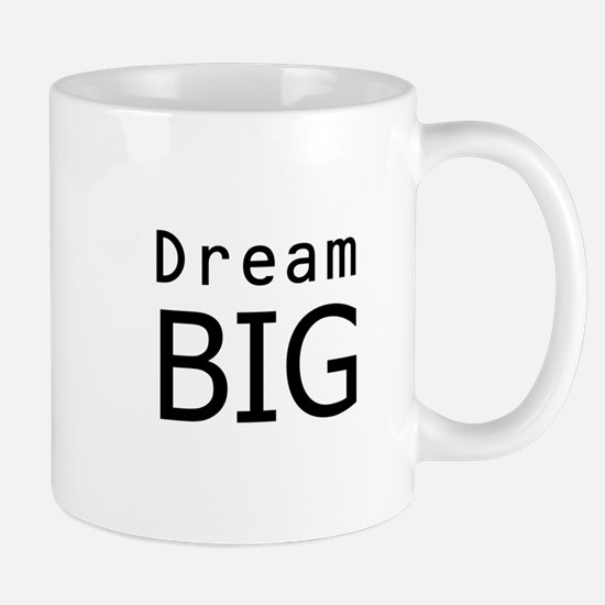 """Dream Big"" Mug"