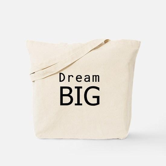 """""""Dream Big"""" Tote Bag"""