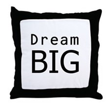 """Dream Big"" Throw Pillow"