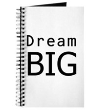 """Dream Big"" Journal"