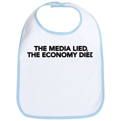 The Media Lied, The Economy Died Bib