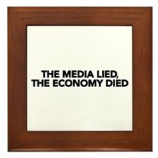The Media Lied, The Economy Died Framed Tile