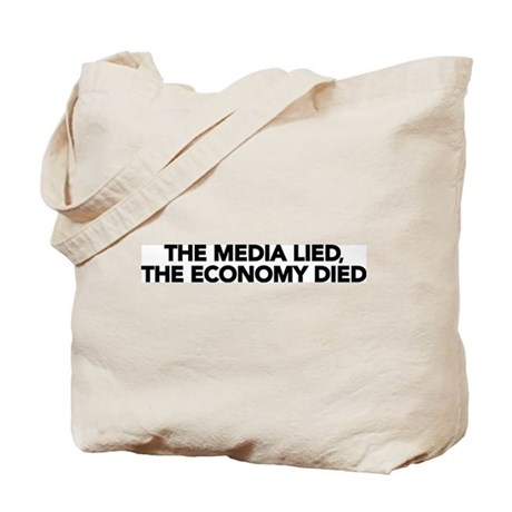 The Media Lied, The Economy Died Tote Bag