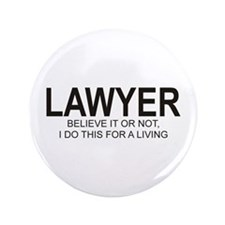"""Lawyer 3.5"""" Button"""