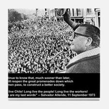 Salvador Allende's Last Words Tile Coaster