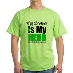 My Brother is My Hero Green T-Shirt