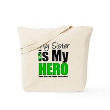 My Sister is My Hero BMT Tote Bag
