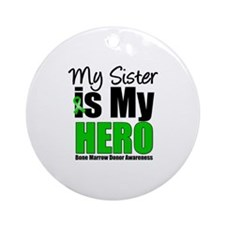 My Sister is My Hero BMT Ornament (Round)