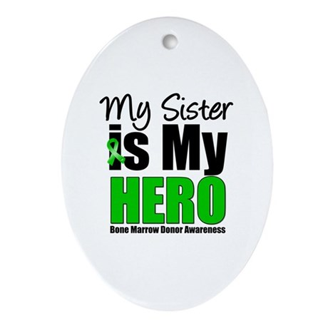 My Sister is My Hero BMT Oval Ornament