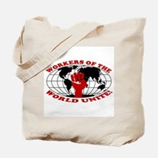 WORKERS OF THE WORLD UNITE! Tote Bag