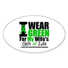 I Wear Green For Wife Oval Decal