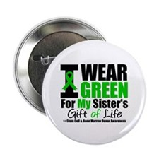 "I Wear Green For My Sister 2.25"" Button"