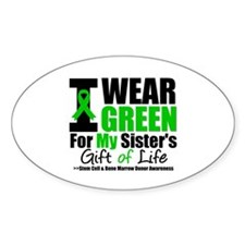 I Wear Green For My Sister Oval Decal