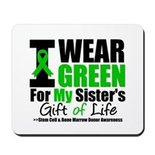 I Wear Green For My Sister Mousepad