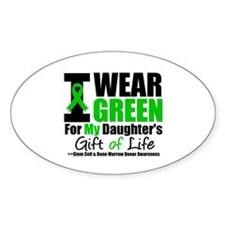 I Wear Green For My Daughter Oval Decal