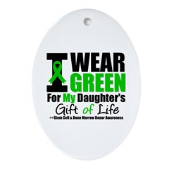 I Wear Green For My Daughter Oval Ornament