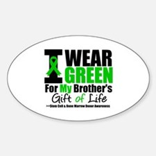 I Wear Green For My Brother Oval Sticker (10 pk)