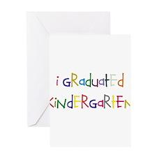 I graduated kindergarten Greeting Card