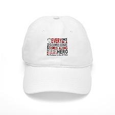 HERO Comes Along 1 Husband LUNG CANCER Baseball Cap