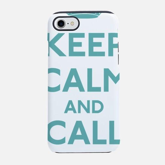 Keep Calm and Call Mom iPhone 7 Tough Case