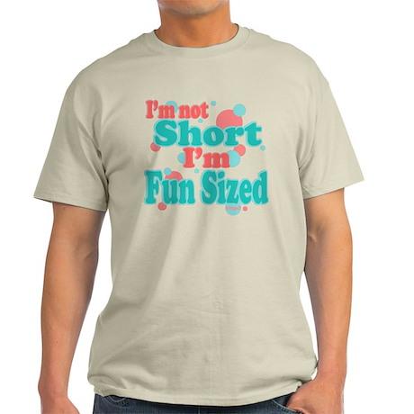 I'm Fun Sized Light T-Shirt