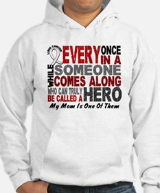 HERO Comes Along 1 Mom LUNG CANCER Hoodie